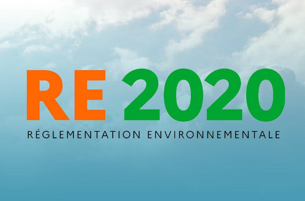 RE 2020: nouvelle Réglementation Environnementale